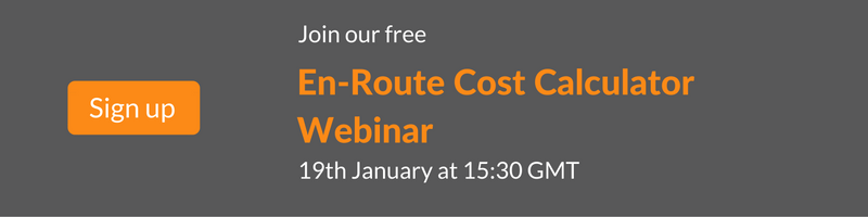 Join our free En-Route Cost Calculator Webinar on 19th January 2017 at 15:30 GMT.